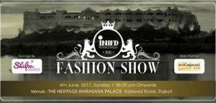 INIFD Fashion Show 2017 in Rajkot at The Heritage Khirasra Palace - Latest Photos Images