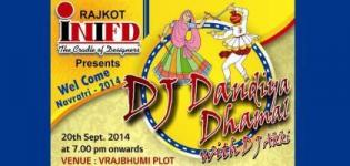 INIFD Rajkot Presents DJ Dandiya Dhamal - WELCOME NAVRATRI 2014 on 20th September