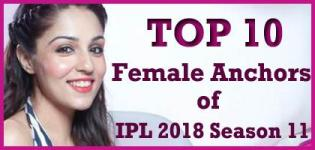 IPL 2018 Season 11 Top 10 Female Anchors Name List