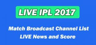 IPL 8 2017 Match Broadcast Channel List - LIVE News and Score Details