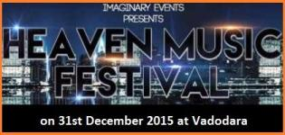 Imaginary Events Presents Heaven Music Festival 2015 in Vadodara on 31st December