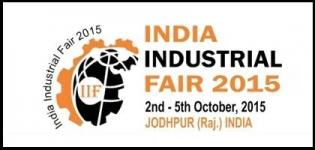 India Industrial Fair Jodhpur 2015 - Industrial Exhibition for Engineering & Manufacturing in Rajasthan