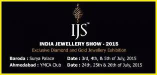 IJS - India Jewellery Show 2015 at Ahmedabad / Vadodara - Diamond and Gold Jewellery Exhibition