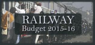 Indian Railway Budget 2015-16 Highlights  News by Union Rail Minister Suresh Prabhu