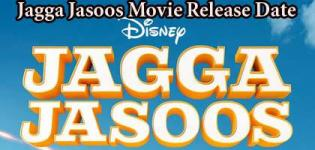 Jagga Jasoos Movie 2017 - Jagga Jasoos Release Date and Star Cast Crew Details