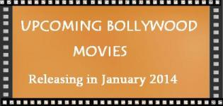 List of New Bollywood Hindi Movies Releasing in January 2014
