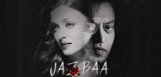 JAZBAA Hindi Movie 2015 Release Date 2015 with Cast Crew & Review