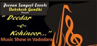 Jeevan Sangeet Events Presents Deedar-e-Kohinoor 2016 Music Show in Vadodara