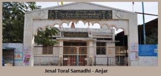 Jesal Toral Samadhi in Anjar Kutch - Story - Photos - Details