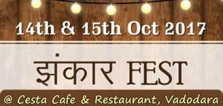 Jhankaar Fest 2017 in Vadodara at Cesta Cafe and Restaurant