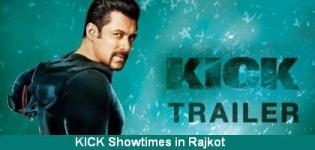 KICK Showtimes Rajkot - Show Timing Online Booking in Rajkot Cinemas Theatres