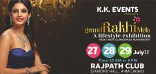 KK Events Presents The Grand Rakhi Mela 2018 in Ahmedabad from 27th to 29th July