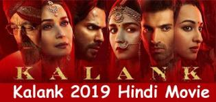 Kalank 2019 Movie - Release Date and Star Cast Crew Details