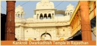 Kankroli Temple in Rajasthan - Darshan Timings of Krishna Temples in Rajasthan