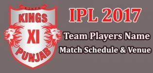 Kings XI Punjab (KXIP) IPL 2017 Cricket Team Players Name - Match Schedule and Venue Details