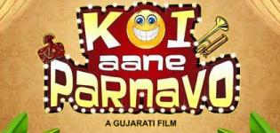 Koi Aane Parnavo Gujarati Movie 2016 Release Date Star Cast & Crew Details