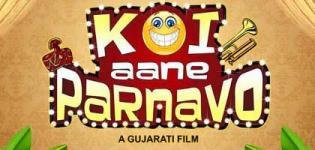 Koi Aane Parnavo Gujarati Movie 2016 Release Date Star Cast & Crew Details