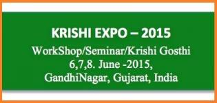 Krishi Expo 2015 in Gandhinagar - Workshop / Seminar / Krishi Gosthi from 6 to 8 June 2015