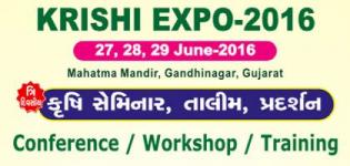 Krishi Expo 2016 in Gandhinagar - Conference / Seminar / Training from 27 to 29 June