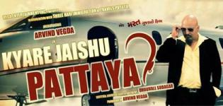 Kyare Jaishu Pattaya Gujarati Movie 2016 Release Date Star Cast & Crew Details