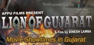 LION OF GUJARAT Movie Show Times - Ahmedabad Vadodara Rajkot Surat and Other Cities in India