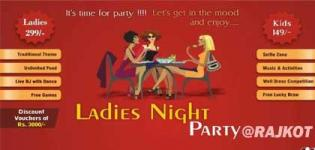 Ladies Night Party 2018 in Rajkot at Celebration Palace - Date and Venue Details