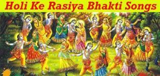 Latest Holi Ke Rasiya Bhakti Bhajan Video Songs 2018