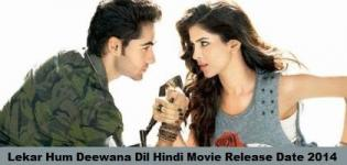 Lekar Hum Deewana Dil Hindi Movie Release Date 2014 - Star Cast & Crew
