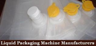 Liquid Packaging Machine Manufacturers - Suppliers of Liquid Packing Machine