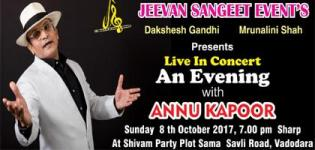 Live In Concert 2017 in Vadodara - Annu Kapoor Show at Shivam Party Plot