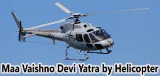 Maa Vaishno Devi Yatra by Helicopter