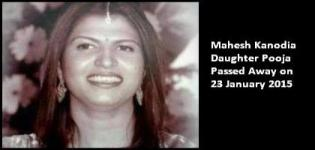 Mahesh Kanodia Daughter Pooja Passed Away on 23 January 2015