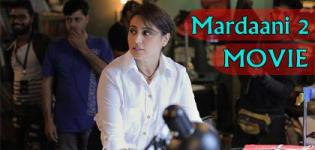 Mardaani 2 Movie 2019 - Release Date and Star Cast Crew Details