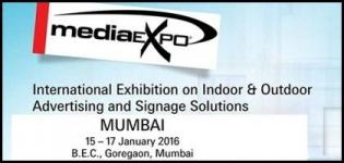 Media Expo Mumbai 2016 - International Indoor & Outdoor Advertising & Signage Show