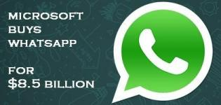 Microsoft Buys Whatsapp for $8.5 Billion