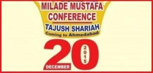 Milad E Mustafa Conference Tajush Shariah in Ahmedabad on 20th December 2015