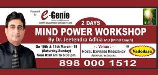 Mind Power Workshop 2018 in Vadodara at Hotel Express Residency by Dr. Jeetendra Adhia