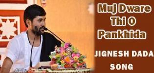 Muj Dware Thi O Pankhida Jignesh Dada Famous Song by Jignesh Dada