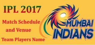 Mumbai Indians (MI) IPL 2017 Cricket Team Players Name - Match Schedule and Venue Details