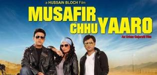 Musafir Chhu Yaaro Gujarati Movie 2015 Directed by Hussain Bloch