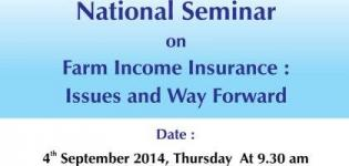 National Seminar on FARM Income Insurance on 4 September 2014 at Gandhinagar Gujarat