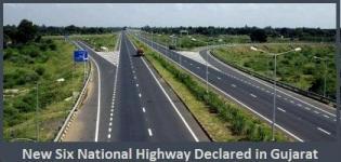 New SIX National Highways Declared in Gujarat India in October 2014