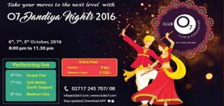 O7 Dandiya Nights 2016 in Ahmedabad Gujarat at Club O7