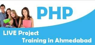 PHP Training in Ahmedabad Companies - Best LIVE Project Training Center in Ahmedabad