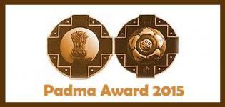 Padma Award 2015 - Winners Name List (Padma Vibhushan - Padma Bhushan - Padma Shri)