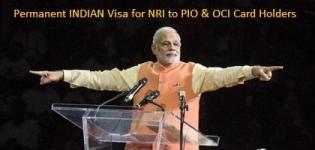 Permanent INDIAN Visa for NRI to PIO & OCI Card Holders Announced by NAREDNRA MODI
