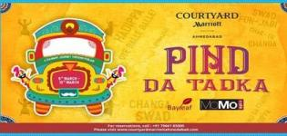 Pind Da Tadka - Punjabi Food Festival 2018 at Courtyard by Marriott Ahmedabad