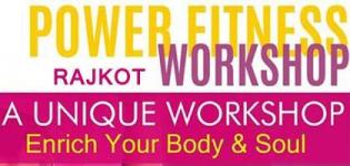 Power Fitness Workshop 2016 in Rajkot at Shri Sardar Patel Cultural Foundation