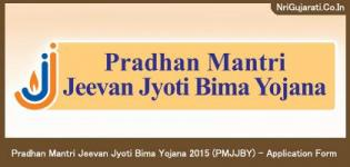 Pradhan Mantri Jeevan Jyoti Bima Yojana 2015 (PMJJBY) - Application Form Date & Details in Gujarati