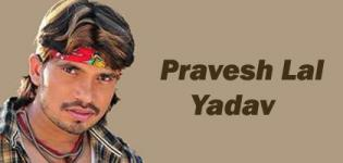 Pravesh Lal Yadav Video Songs - Hit and Famous Bhojpuri Video Songs List of Pravesh Lal Yadav